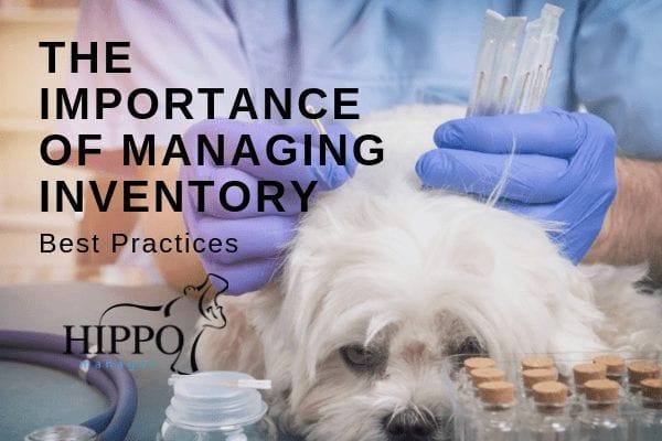 managing inventory veterinary practice