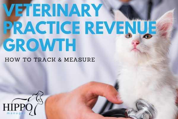 track veterinary practice revenue growth